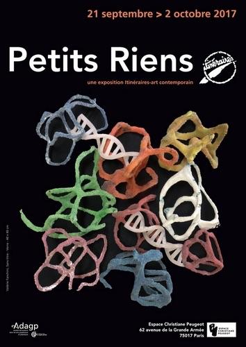 """Paris, Exposition """"Petits Riens"""" d'Itinéraires-art contemporain 21 septembre au 2 octobre 2017"""