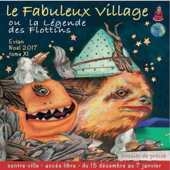 Le Fabuleux Village ou la Légende des Flottins, Tome 11, Evian, Noël 2017, du 15 Décembre au 7 Janvier