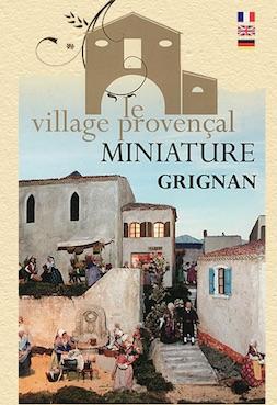Exposition Les crèches du Monde au village miniature, Grignan, du 11/11/17 au 18/02/18