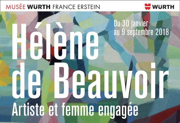 Musée Würth, Erstein (Alsace). Rétrospective Hélène de Beauvoir, artiste peintre et femme engagée, du 30/1/ au 1/9/18