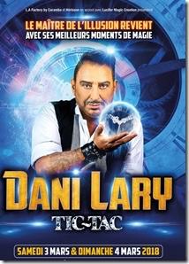 """Dani Lary. Nouveau spectacle """"Tic-Tac"""" à l'Olympia les 3 et 4 mars 2018"""