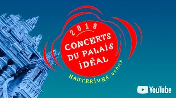Teaser de la programmation 2018 du Palais idéal, Hauterives, Drôme