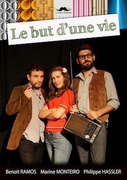 Perpignan, La Boîte à Rire, comédie : Le but d'une vie du 17 au 27 mai 2018
