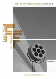 Crest, Drôme : 26e édition du Festival Futura, 70 ans de musique concrète du 23 au 25 août 2018