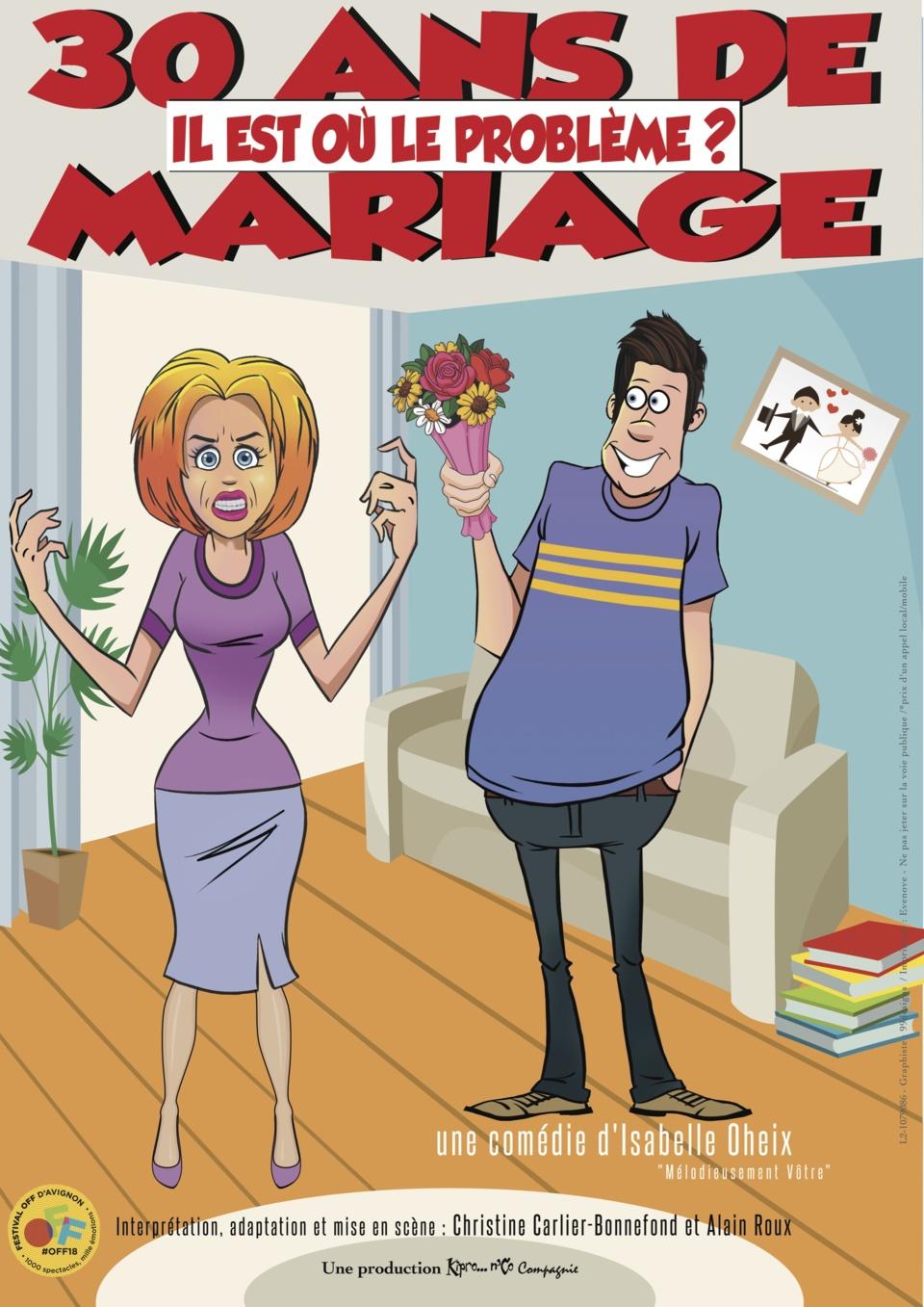 30 ANS DE MARIAGE... IL EST OU LE PROBLEME ?