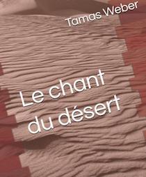 Le chant du désert, Tamas Weber