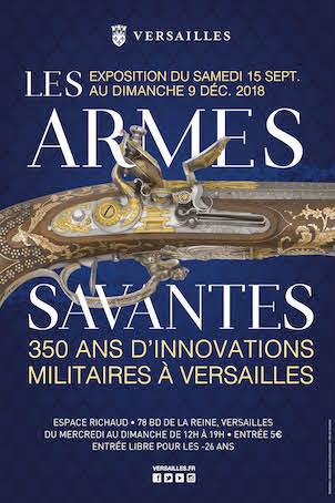 Versailles, Espace Richaud : Les armes savantes, 350 ans d'innovations militaires, exposition du 15 septembre au 9 décembre 2018