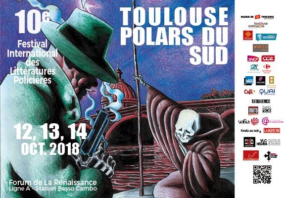 Festival Toulouse Polars du Sud du 12 au 14 octobre 2018 au Forum de la Renaissance