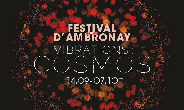 Bilan du 39e Festival d'Ambronay, Vibrations : Cosmos, du 14 septembre au 7 octobre 2018