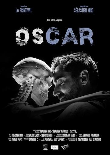 Oscar, de Sébastien Miro, un seul en scène étonnant et émouvant, un autoportrait  à la fois drôle, poétique et sensible