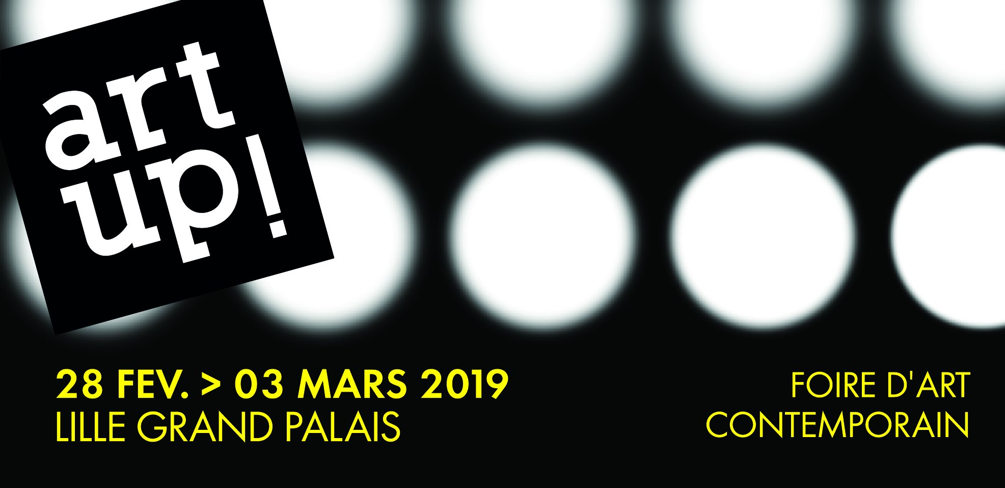 Art Up ! Lille 2019 - 28 février au 3 mars 2019