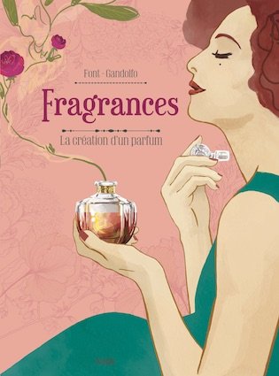 Bande-dessinée FRAGRANCES de Elodie Font et Elisa Gandolfo aux éditions Jungle