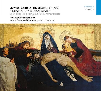 Pergolèse, un autre stabat mater par Le Concert de l'Hostel Dieu - Franck-Emmanuel Comte