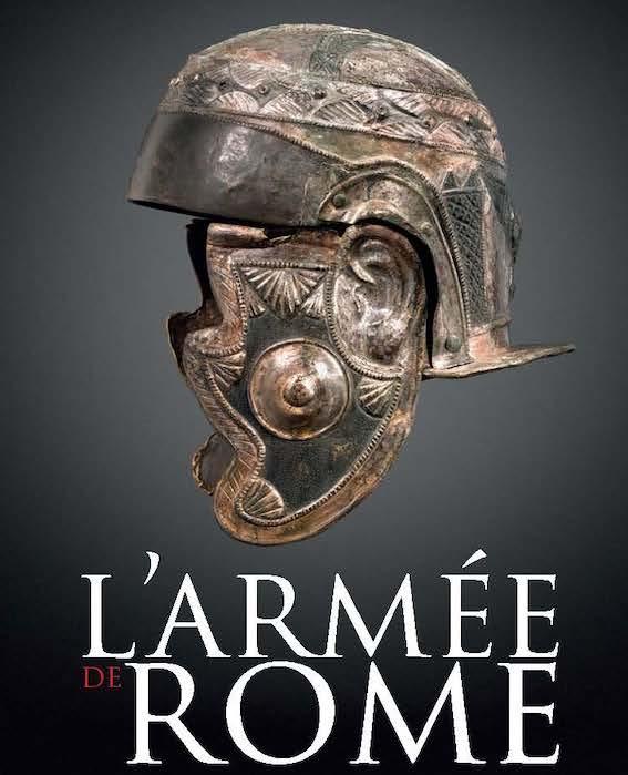 Arles, Musée départemental Arles Antique : exposition « L'armée de Rome, la puissance et la gloire » du 15/12/18 au 25/4/19