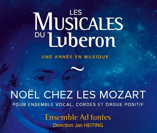 Ménerbes, église Saint Luc : Ensemble Ad fontes, Noël chez les Mozart pour ensemble vocal, cordes et orgue positif, 30/12/18 à 17h