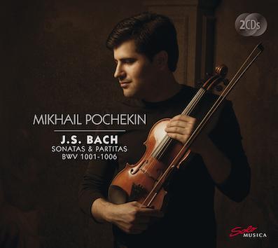 Bach, Sonatas & Partitas par Mikhail Pochekin, violon. Sortie le 9 janvier chez Solo Musica