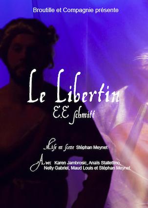 Lyon, théâtre Carré 30 : Le Libertin, de E.E Schmitt, du 14 au 17 février 2019