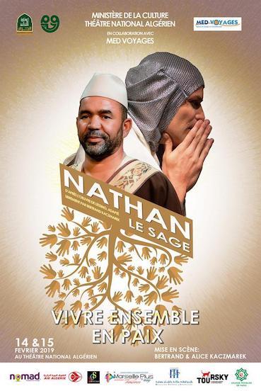 « Nathan le Sage » de Gotthold Ephraïm Lessing  au Théâtre National d'Alger (TNA)