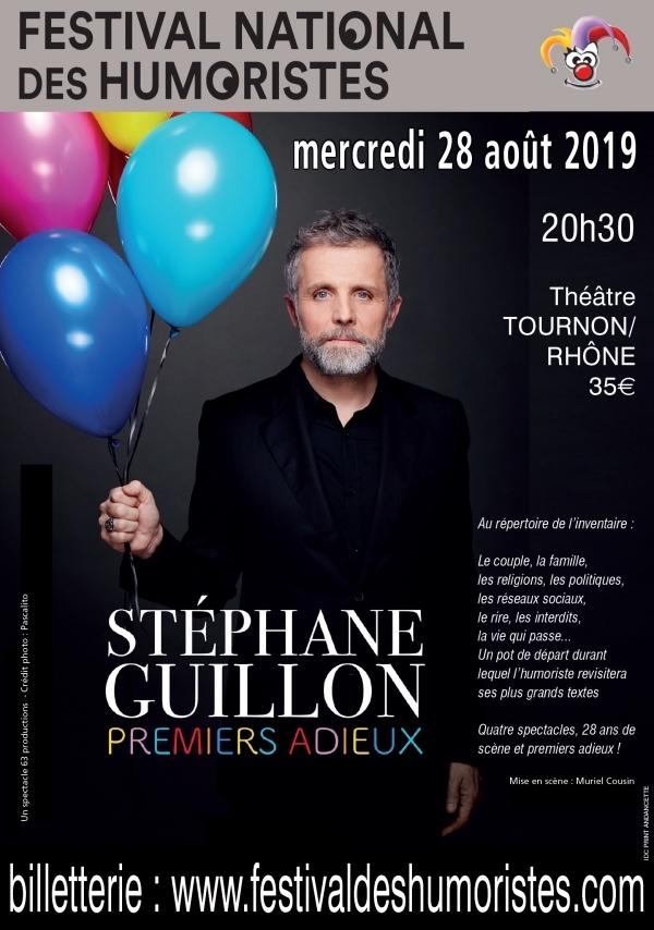 Stéphane Guillon, Premiers adieux, le 28 août 2019 au Festival national des Humoristes, théâtre de Tournon