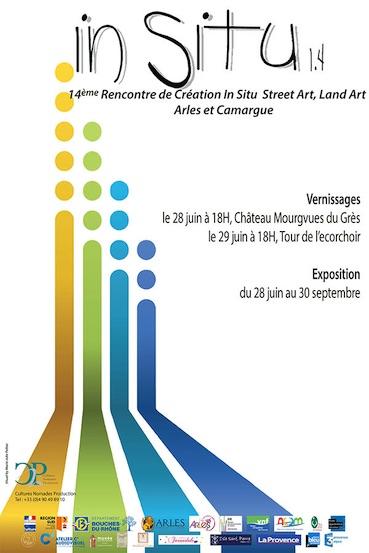 In Situ 1.4 : Rencontre de Création Street Art, Land Art Arles / Camargue, du 28 juin au 30 septembre