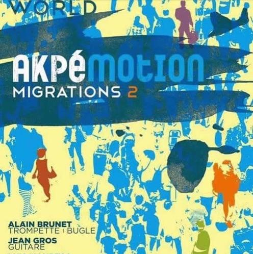 « Migrations 2 », nouveau CD d'Akpé Motion, sortie le 15 mai 19 chez Label Great Winds