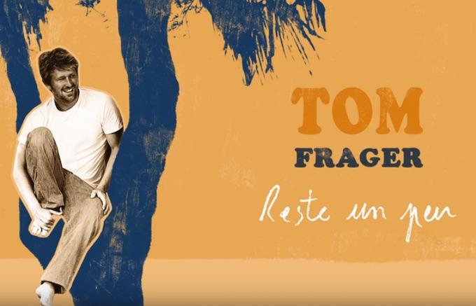 """Tom Frager publie son nouveau CD """"Reste un peu """". A réserver en pré-commande sur Fnac.com"""