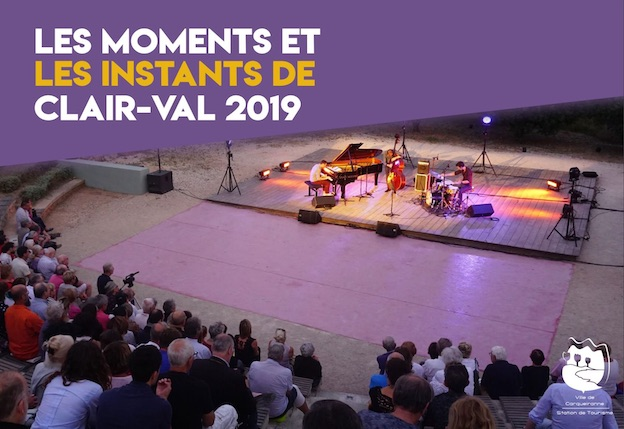 Festival Les Moments et les Instants de Clair-Val - Carquairanne (83) du 10 juillet au 23 août 2019
