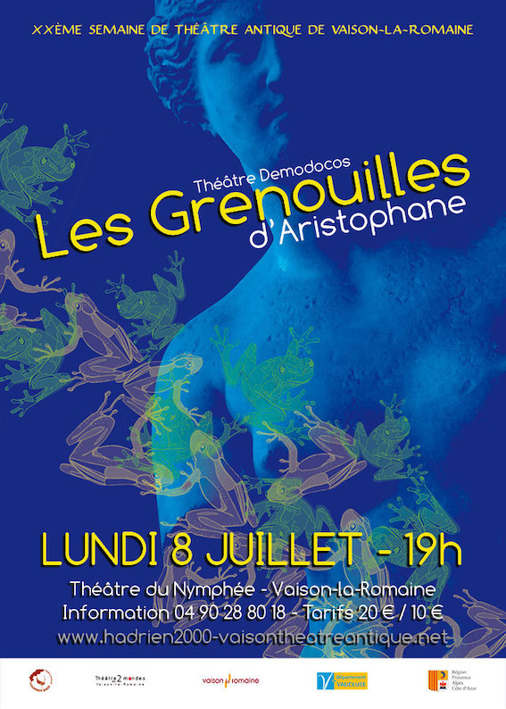Vaison la Romaine - Festival de Théâtre Antique  2019 : Les Grenouilles de Aristophane (8 juillet) et Médée de Corneille (9 juillet)