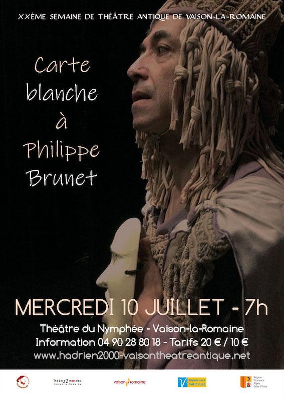 « Carte blanche à Philippe Brunet » & « L'après-midi d'un faune » et « Circé », le 10 juillet, Semaine de théâtre antique de Vaison la Romaine