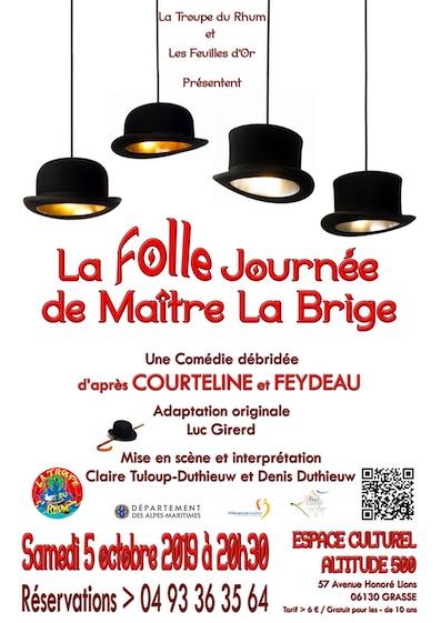 La Folle Journée de Maitre La Brige à Grasse, le 5 octobre 2019, à l'Espace culturel Altitude 500
