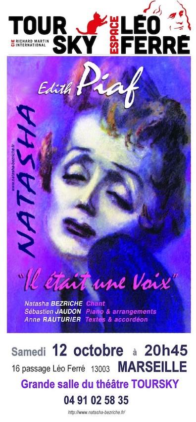 Il était une voix… Natasha Bezriche, Piaf, samedi 12 octobre, Théâtre Toursky, Marseille