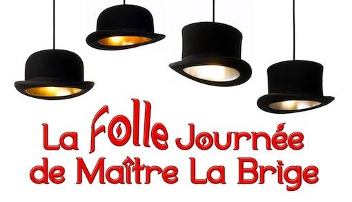 La Folle Journée de Maître La Brige, d'après Courteline et Feydeau. Samedi 9/11/19 à l'Auditorium, St-Paul de Vence