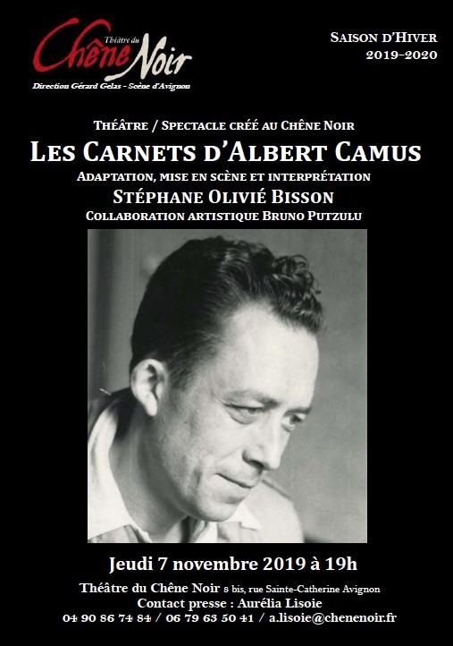Les Carnets d'Albert Camus, Théâtre du Chêne Noir, Avignon, 7/11/19 à 19h