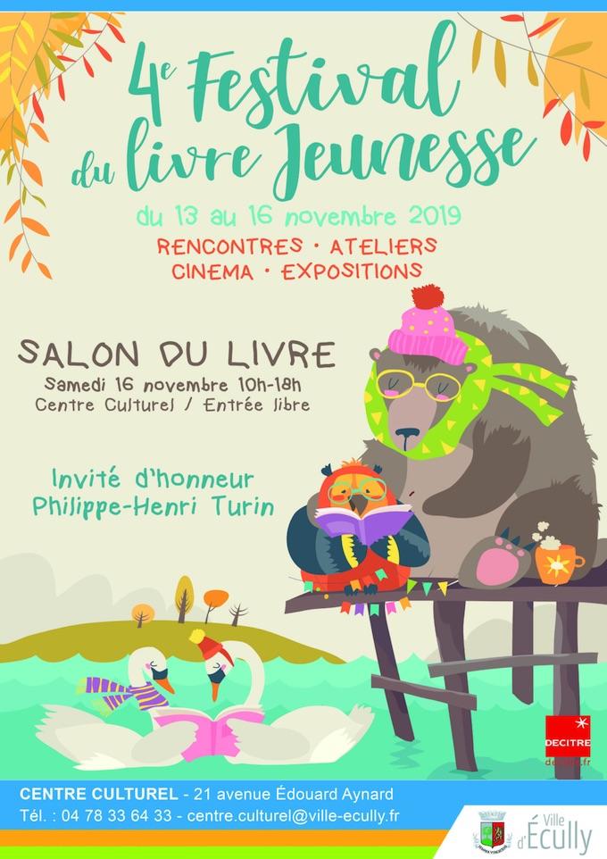 4e Festival du livre jeunesse à Ecully (Rhône) du 13 au 16 novembre 2019 au Centre Culturel