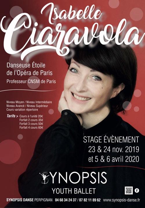 Perpignan. Synopsis Danse reçoit la danseuse étoile Isabelle Ciaravola pour 2 jours de stages ouverts à tous les danseurs les 23 et 24 novembre