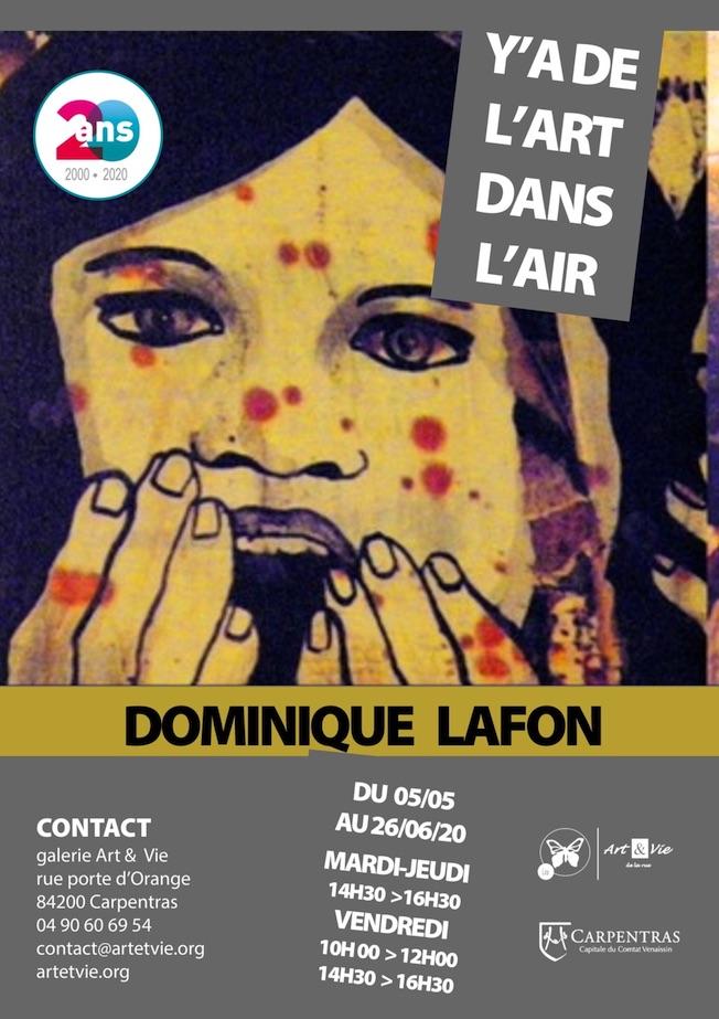 Exposition Dominique Lafon, galerie d'Art et Vie, Carpentras, jusqu'au 20/6/2020