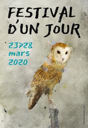 26en édition de Festival d'un Jour, en Drôme-Ardèche du 23 au 28 mars 2020