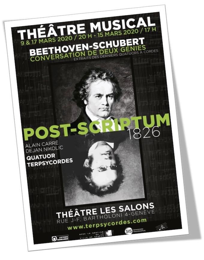 Post-Scriptum 1826. Beethoven – Schubert : conversation de deux génies. Les 9, 15 et 17 mars 2020, théâtre les Salons, Genève