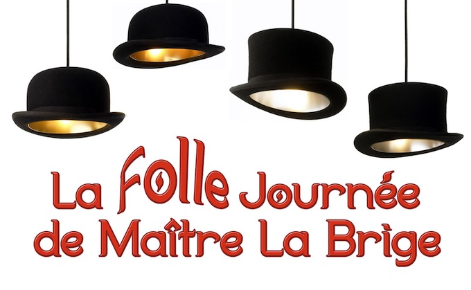 La Folle Journée de Maître La Brige au Théâtre du Rouret (06) le 6 mars 2020