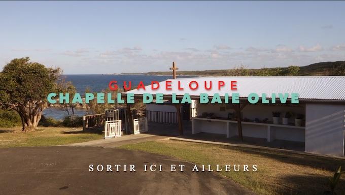 Chapelle de la Baie Olive à Saint-François de Guadeloupe