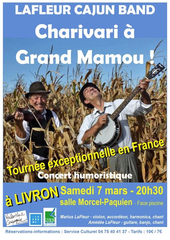 Charivari à Grand Mamou  - concert humoristique le 7 mars 2020  à 20h30 à Livron (26)