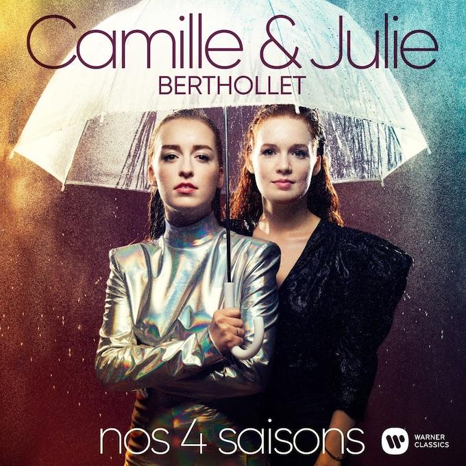 « Nos 4 saisons » avec Camille et Julie Berthollet, Warner Classics