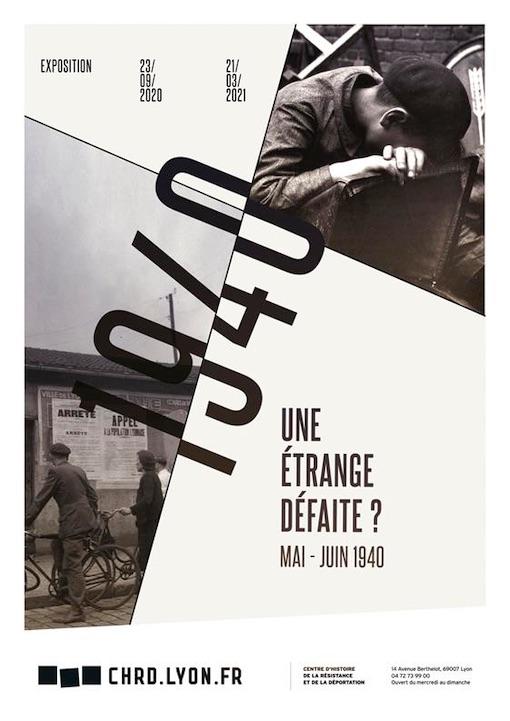 Une étrange défaite ? exposition du 23 septembre 2020 au 23 mars 2021 au Centre d'Histoire de la Résistance et de la Déportation de Lyon