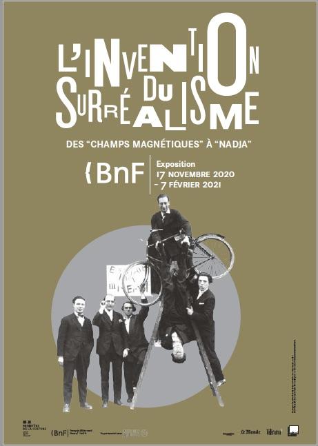 Paris, BnF I François-Mitterrand : L'invention du surréalisme : des Champs magnétiques à Nadja. Expo du 17/11/20 - 7/2/21