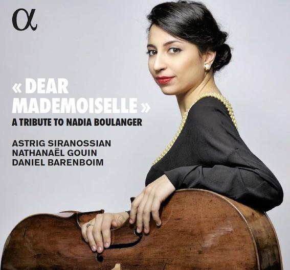 """Dear Mademoiselle"" a tribute to Nadia Boulanger, Astrid Siranossian - Alpha Classic"