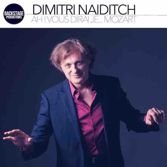 Dimitri Naïditch, « Ah! Vous dirai je... Mozart », Dinaï Records 2021