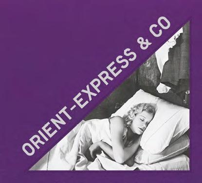 Orient Express & Co. Archives photographiques d'un train mythique, de Eva Gravayat et Arthur Mettetal