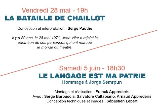 Avignon, théâtre du Balcon : La Bataille de Chaillot (28 mai) et Le langage est ma patrie (5 juin)