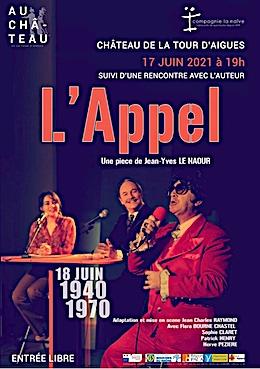 Château de la Tour d'Aigues (84) : L'Appel, de Jean-Yves Le Naour, 17 juin 2021 à 19h