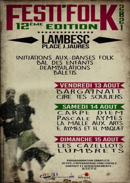 Lambesc. Festi'Folk les 13, 14 et 15 Août 2021